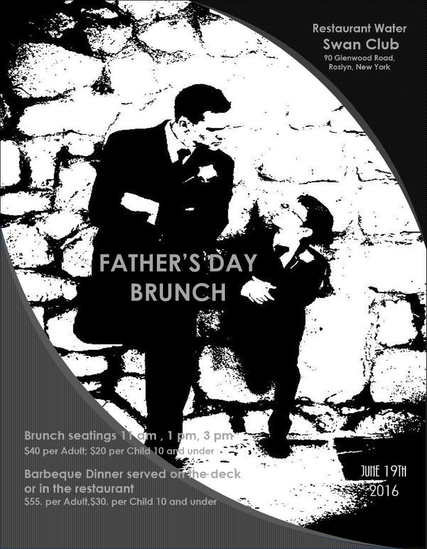 Contest Entry #                                        10                                      for                                         Father's Day Flyer for our Restaurant