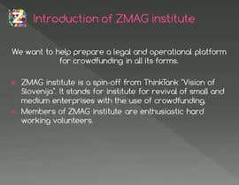 #7 untuk Create a Video presentation for ZMAG institute oleh Pituli