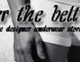 #13 untuk Logo Design for UndertheBelt.net, Men's designer underwear store oleh jameswaite1994