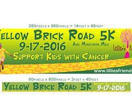 Nro 13 kilpailuun Yellow Brick Road 5K Banner/Billboard käyttäjältä kalart