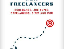 nº 9 pour develop cover for my ebook The Definite Guide for Freelancers par mohdshaban87