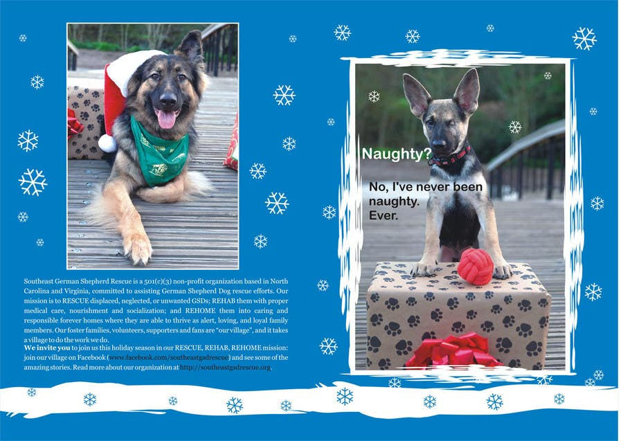Konkurrenceindlæg #11 for Design a 5x7 Christmas Card for Southeast German Shepherd Rescue