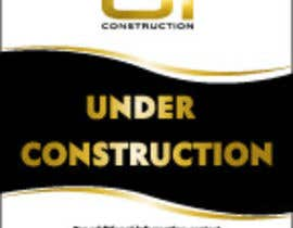 #2 for Design a Construction job site sign by vstankovic5