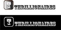 Graphic Design Inscrição do Concurso Nº364 para Logo Design for Thrillionaires