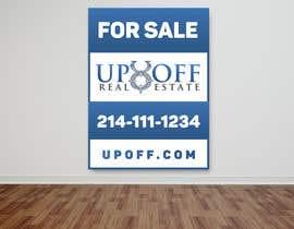 Serghii tarafından Real Estate Yard Sign Design için no 45