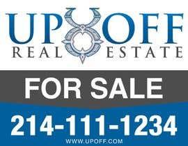 ferisusanty tarafından Real Estate Yard Sign Design için no 12