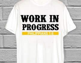 KaimShaw tarafından Design a T-Shirt - Philippians 1:6 için no 83