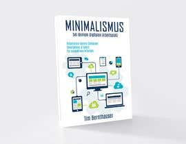 IrenaKocic tarafından Design an E-Book Cover for a Guide about minimalism of digital devices için no 8