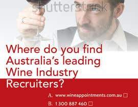 #13 for Design an Advertisement for recruitment into the wine industry af blackd51th