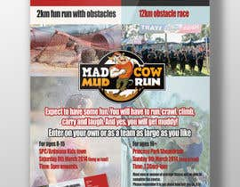 DanaDouqa tarafından Design a Flyer/Poster for Mad Cow Mud Run için no 28