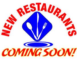 "alek2011 tarafından Bright  Logo/Design for ""New Restaurants Coming Soon"" için no 19"