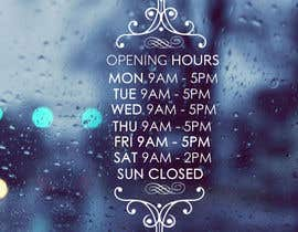 RoberFlores tarafından Business Opening Hours/Times Design. için no 12