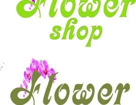 Nro 52 kilpailuun Flower shop logo -- 1 käyttäjältä TaiiaS15