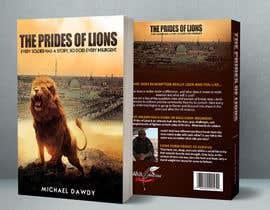 Nro 11 kilpailuun Book Cover Design - The Prides of Lions käyttäjältä adidoank123