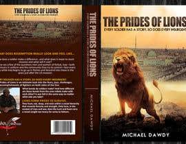 Nro 25 kilpailuun Book Cover Design - The Prides of Lions käyttäjältä adidoank123
