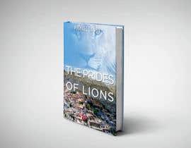 Nro 40 kilpailuun Book Cover Design - The Prides of Lions käyttäjältä healthplus