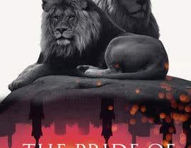 Nro 32 kilpailuun Book Cover Design - The Prides of Lions käyttäjältä vishnuremesh
