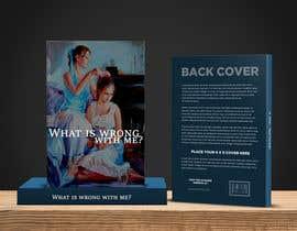 saumyasaxena tarafından Book Cover Design - What is wrong with me? için no 1
