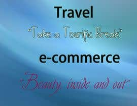 #8 para Write a tag line/slogan for a travel company and an e-commerce website selling lingerie and women accessories por Othello1