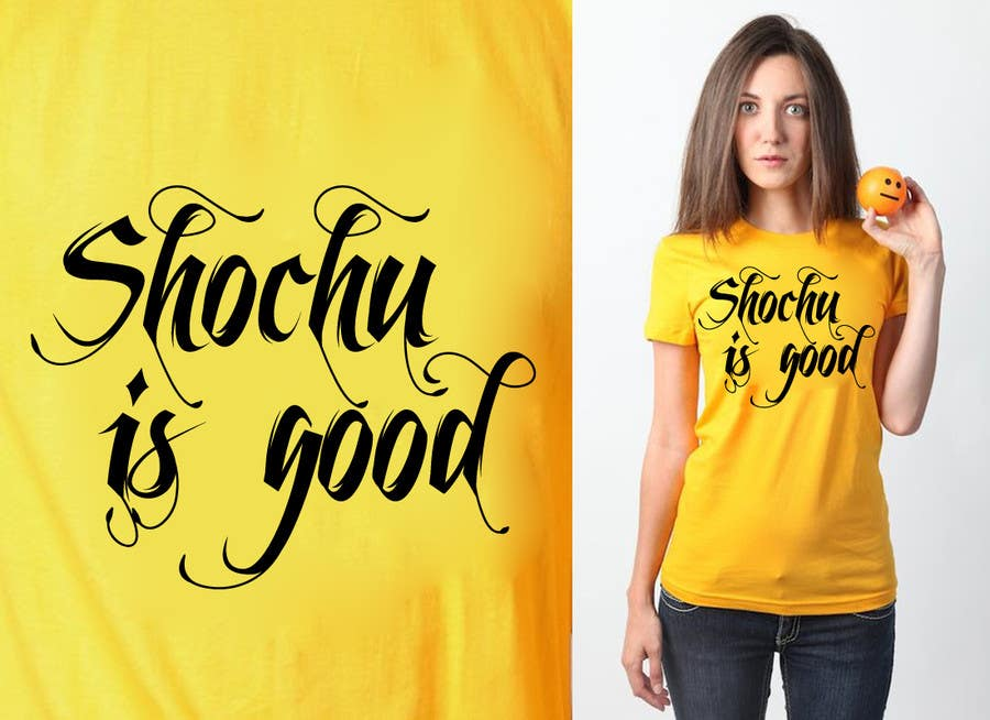 #43 for Design a T-shirt: Shochu is good. by venug381