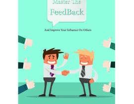 Nro 3 kilpailuun Nonfiction book cover: feedback motif käyttäjältä AbdoG