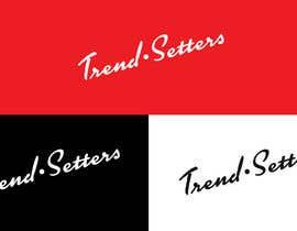 "mmelloul tarafından I need ""Trend-Setters"" word same as ""Ray-Ban"" word Font Style. için no 8"