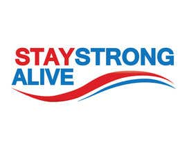 "#72 untuk Design a Logo for ""Stay Strong Stay Alive""! oleh Xatex92"