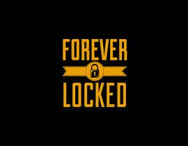 #116 for Design a Logo for my business Forever Locked by haniputra