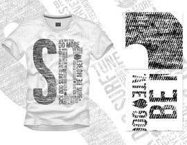 Nro 10 kilpailuun design a tshirt part 2 käyttäjältä TomHajduk
