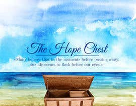 TheAlohaDesigns tarafından Poster and T-Shirt design: The Hope Chest için no 5
