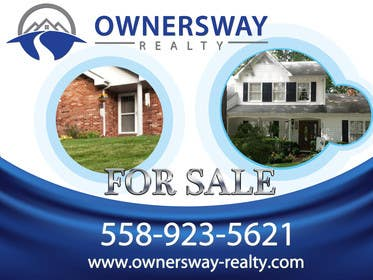 #18 for Ownersway real estate yard sign by AleksandarPers