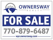 Contest Entry #44 for Ownersway real estate yard sign