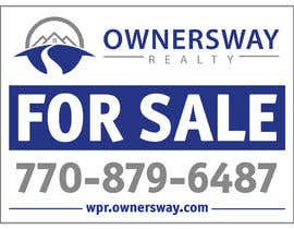 #44 para Ownersway real estate yard sign por whoislgc