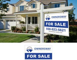 #8 untuk Ownersway real estate yard sign oleh utopiagraphics30