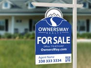 Contest Entry #48 for Ownersway real estate yard sign