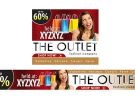 #77 untuk Banner Ad Design for The Outlet Fashion Company oleh zdenusik