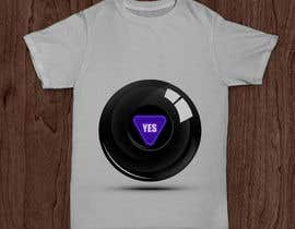 mkh55ec44a92789b tarafından Design a T-Shirt that looks like a Magic 8 Ball Answer için no 2