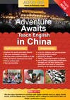 "Contest Entry #50 for Design a Flyer: ""Adventure Awaits - Teach English in China"""