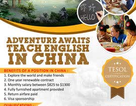 "nº 47 pour Design a Flyer: ""Adventure Awaits - Teach English in China"" par ayogairsyad"