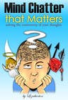 #26 for Illustrate Something for my book cover - Mind Chatter That Matters by velmarph2001