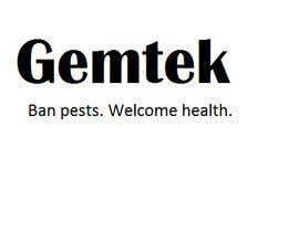 #42 untuk Write a tag line/slogan for Gemtek Pest Control oleh wordarcher