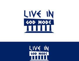#22 for Design a Logo for 'Live in Gods mode' af saligra