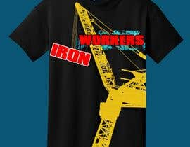 #19 for Design a T-Shirt for ironworkers members by AdobeDesigneer