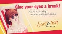 Graphic Design Inscrição do Concurso Nº26 para Design an Advertisement for Sunsation Lenses