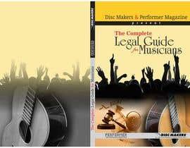 Nro 20 kilpailuun Design a Cover for a Legal Guide for Musicians käyttäjältä djbabados