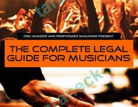 Nro 4 kilpailuun Design a Cover for a Legal Guide for Musicians käyttäjältä taraneck
