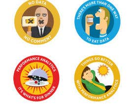 #12 para Design 4 (four) pieces of artwork to be used as badges / button pins por wuem