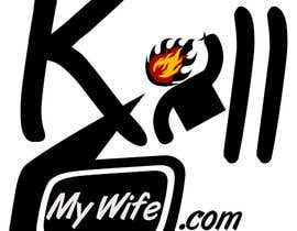 #20 cho Design a Logo/T-shirt image for kill my wife bởi workingdaily19