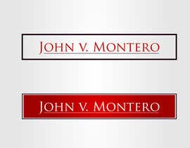#18 untuk Logo Design for Law Office of John V. Montero oleh logoflair