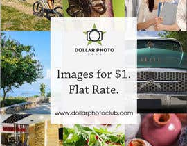 nº 58 pour Design a Print Advertisement for Dollar Photo Club par christarad